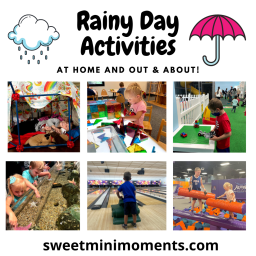 Rainy Day Activities (At Home and Out & About!)